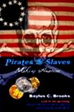 Pirates & Slaves: Making America